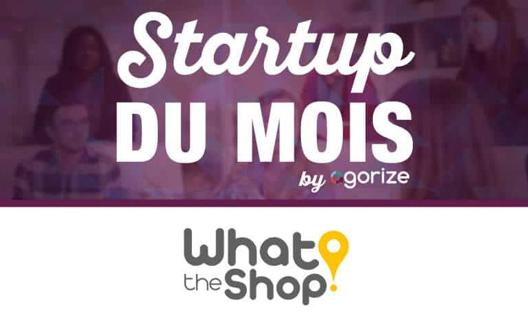 What the shop - témoignage