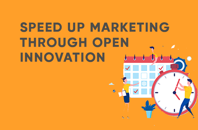 speed up marketing throuch open innovation thumbnail